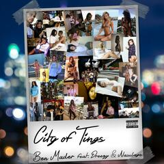 City of Tings (feat. Dreezy & Nawlage)