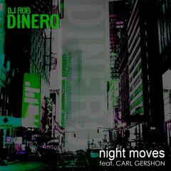 Night Moves (feat. Carl Gershon)