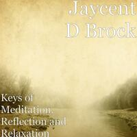 Keys of Meditation, Reflection and Relaxation