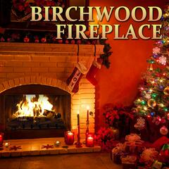 Birchwood Fireplace (Original Soundtrack)