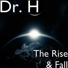 The Rise & Fall