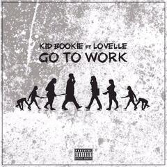 Go to Work (feat. Lovelle)
