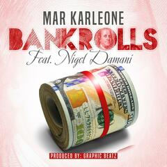 Bankrolls (feat. Nigel Damani)