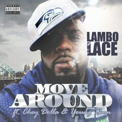 Move Around (feat. Chey Dolla & Young Twon)
