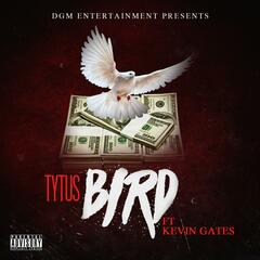Bird (feat. Kevin Gates)