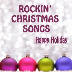 Rockin' Christmas Songs - Happy Holiday