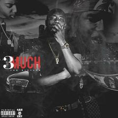 3 Much (No DJ Version)
