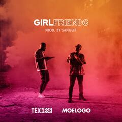 Girlfriends (feat. Moelogo)