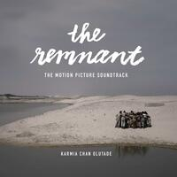 The Remnant (The Motion Picture Soundtrack)