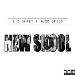 New Skool (feat. Rook Deeds)