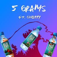 5 Grams (feat. Choppy)