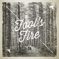 Fool's Fire - EP