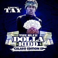 The Blue Dolla Kidd (Calaso Edition) - EP
