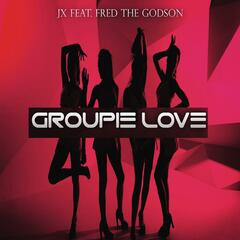 Groupie Love (feat. Fred the Godson)