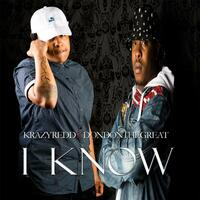 I Know (feat. DonDonTheGreat)