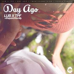 Day Ago (feat. Dustin Henry)
