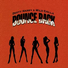 Bounce Back (feat. Wild Chilla)