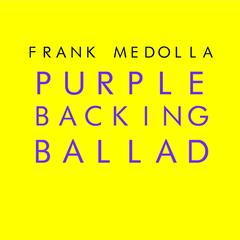 Purple Backing Ballad