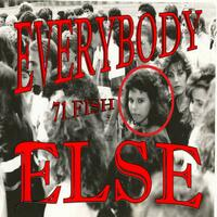Everybody Else