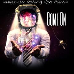 Come On (feat. Karl Heilbron)