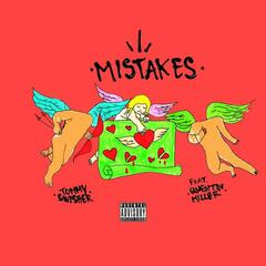 Mistakes (feat. Quentin Miller)