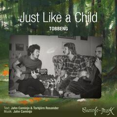 Just Like a Child (feat. Tobbeng)
