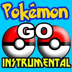 Pokemon Go (Instrumental) [Cover]