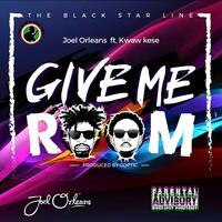 Give Me Room (feat. Kwaw Kese)
