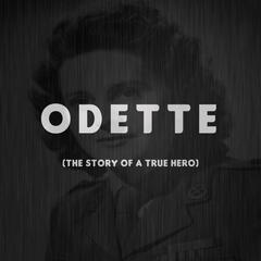 Odette (The Story of a True Hero)