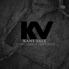 Kane Vale Collection 1 (2013 - 2015)