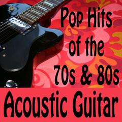 Pop Hits of the 70s & 80s (Acoustic Guitar)