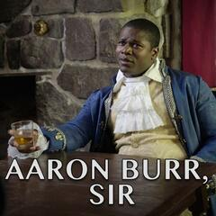 Aaron Burr, Sir