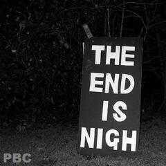 The End Is Nigh (feat. P-Late)