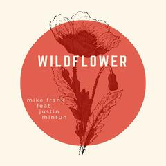 Wildflower (feat. Justin Mintun)