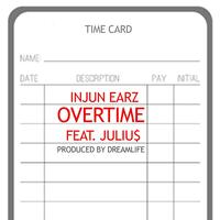Overtime (feat. Juliu$)