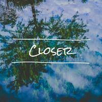 Closer (feat. Sol Figueroa)
