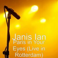 Paris in Your Eyes (Live in Rotterdam)
