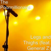 Legs and Thighs (feat. General Z)