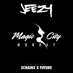 Magic City Monday
