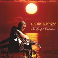 The Gospel Collection: George Jones Sings The Greatest Stories Ever Told
