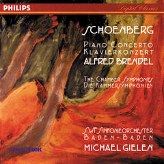 Schoenberg: Piano Concerto; Chamber Symphonies Nos. 1 & 2