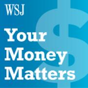 Wall Street Journal's Your Money Matters