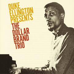 Duke Ellington Presents The Dollar Brand Trio
