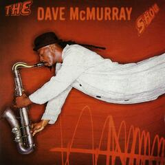 The Dave McMurray Show
