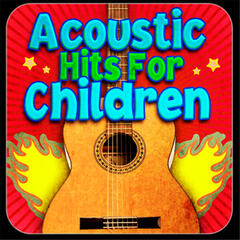 Acoustic Hits For Children