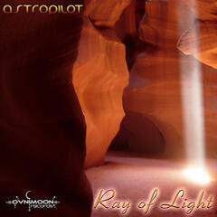 AstroPilot - Ray of Light EP