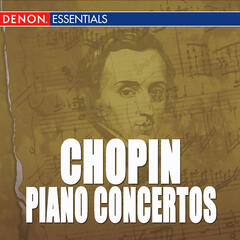 Chopin: Concerto for Piano and Orchestra Nos. 1 & 2