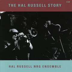 The Hal Russell Story