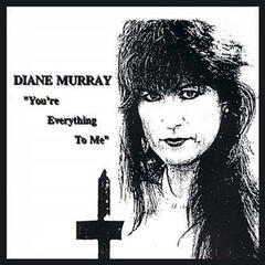 Diane Murray-You're Everything to Me LP