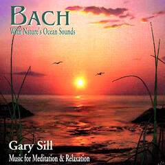 Bach With Nature's Ocean Sounds